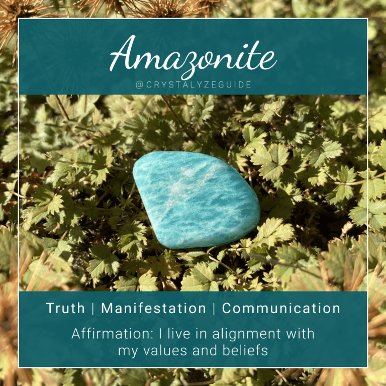 Amazonite crystal properties are Truth, Manifestation and Communication with affirmation stating I live in alignment with my values and beliefs.