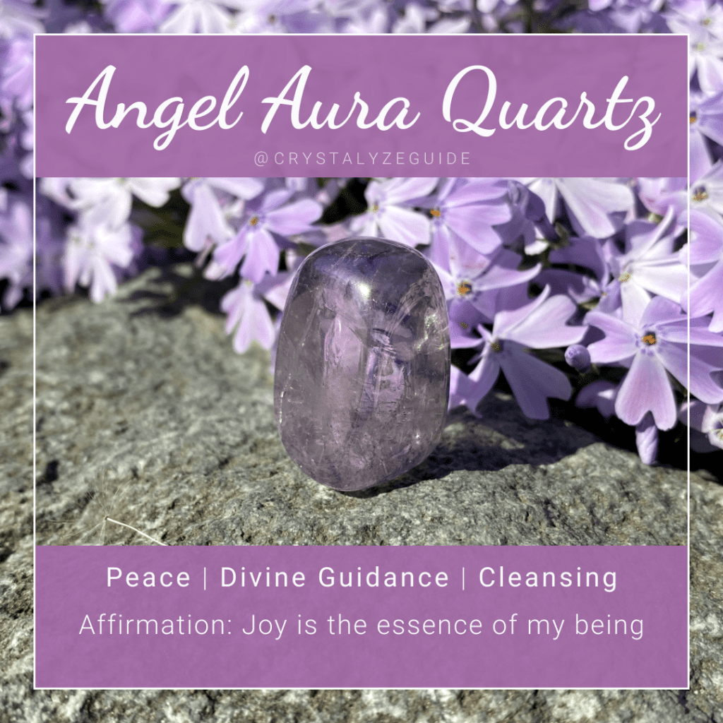 Angel Aura Quartz crystal properties are Peace, Divine Guidance and Cleansing with affirmation stating Joy is the essence of my being.
