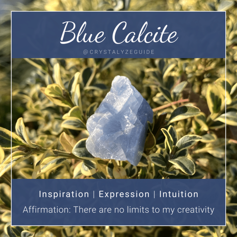 Blue Calcite properties are Inspiration, Expression and Intuition with affirmation stating There are no limits to my creativity.