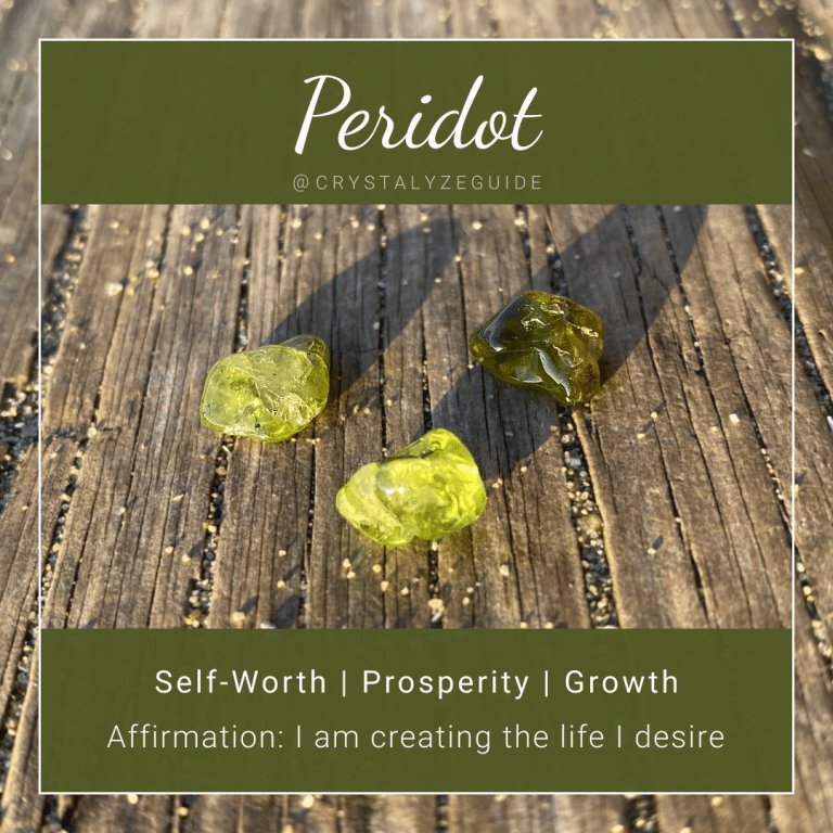 Peridot properties are Self-Worth, Prosperity and Growth with affirmation stating I am creating the life I desire.
