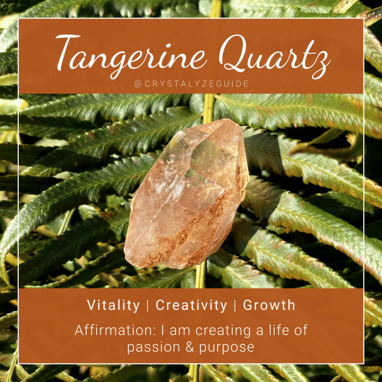 Tangerine Quartz properties are Vitality, Creativity and Growth with affirmation stating I am creating a life of passion and purpose.