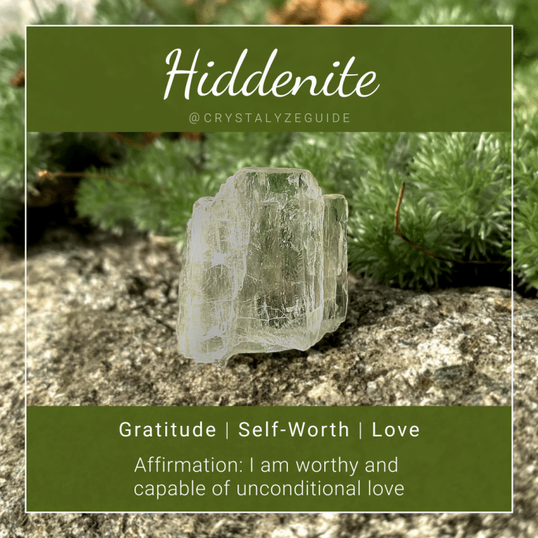 Hiddenite crystal properties are Gratitude, Self-Worth and Love with affirmation stating I am worthy and capable of unconditional love.