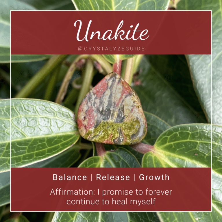 Unakite properties are Balance, Release and Growth with affirmation stating I promise to forever continue to heal myself.