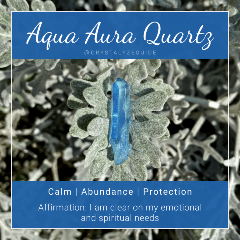 Aqua Aura Quartz crystal properties are Calm, Abundance, and Protection with affirmation stating I am clear on my emotional and spiritual needs.