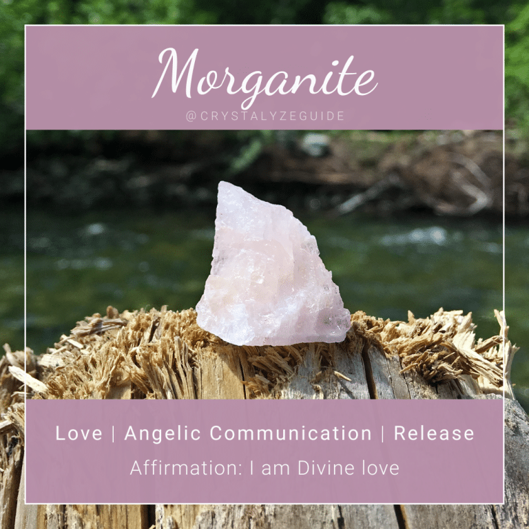 Morganite crystal properties are Love, Angelic Communication, and Release with affirmation stating I am Divine love.